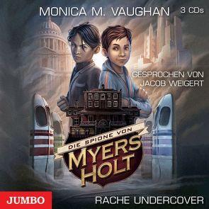 Die Spione von Myers Holt [2] von Vaughan,  Monica Meira, Weigert,  Jacob