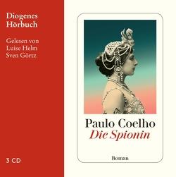 Die Spionin von Coelho,  Paulo, Görtz,  Sven, Helm,  Luise, Meyer-Minnemann,  Maralde