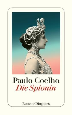 Die Spionin von Coelho,  Paulo, Meyer-Minnemann,  Maralde