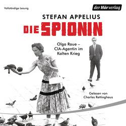 Die Spionin von Appelius,  Stefan, Rettinghaus,  Charles