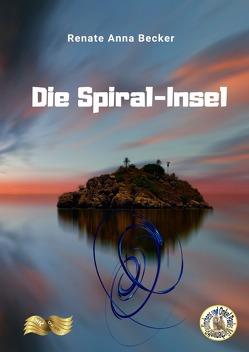 Die Spiral-Insel von Becker,  Renate Anna, Zawrel,  Renate