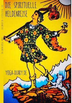Die spirituelle Heldenreise von yoga diary