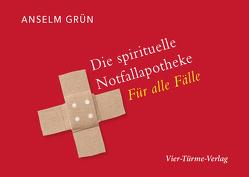 Die spirituelle Notfallapotheke von Grün,  Anselm