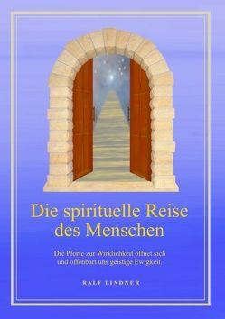 Die spirituelle Reise des Menschen von Lindner,  Ralf