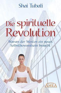 Die spirituelle Revolution von Tubali,  Shai