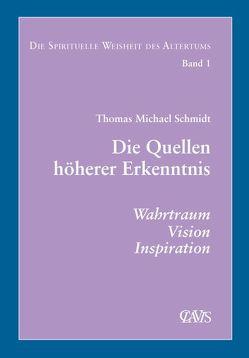 Die spirituelle Weisheit des Altertums von Schmidt,  Thomas M.