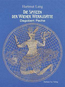 Die Spitzen der Wiener Werkstätte von Lang,  Hartmut