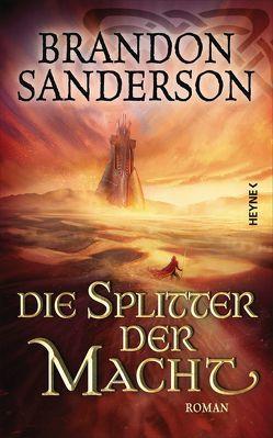 Die Splitter der Macht von Sanderson,  Brandon, Siefener,  Michael
