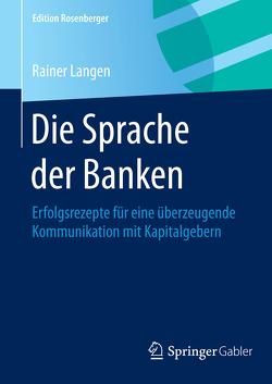 Die Sprache der Banken von Langen,  Rainer