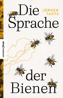 Die Sprache der Bienen von Tautz,  Jürgen