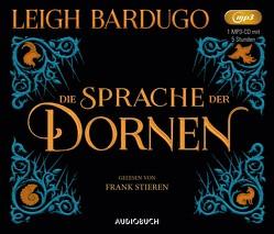Die Sprache der Dornen von Bardugo,  Leigh, Gyo,  Michelle, Stieren,  Frank