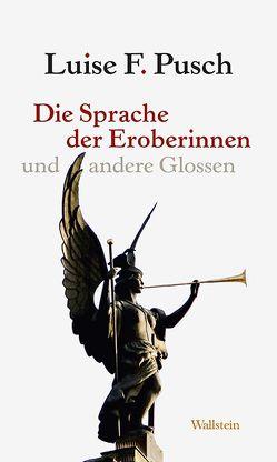 Die Sprache der Eroberinnen von Pusch,  Luise F