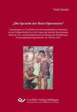 Die Sprache der Herz-Operateure von Deneke,  Viola