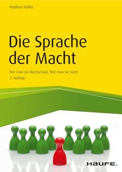 Die Sprache der Macht von Nöllke,  Matthias