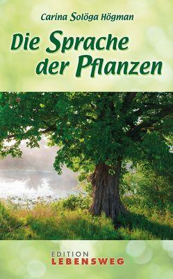 Die Sprache der Pflanzen von Guttke,  Erbrou Olga, Högman,  Carina Solöga