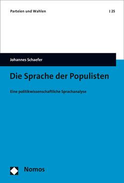 Die Sprache der Populisten von Schaefer,  Johannes