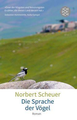 Die Sprache der Vögel von Scheuer,  Norbert