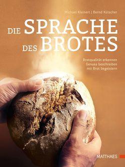 Die Sprache des Brotes von Kleinert,  Michael, Kütscher,  Bernd