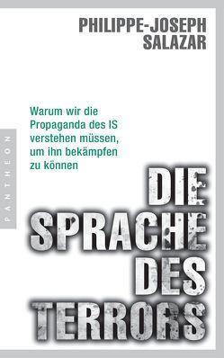 Die Sprache des Terrors von Salazar,  Philippe-Joseph, Seiler,  Christiane