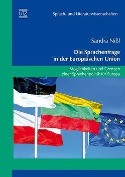 Die Sprachenfrage in der Europäischen Union von Nißl,  Sandra