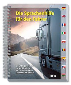 Die Sprachenhilfe für den Fahrer von Ehringer,  Sigurd, Schmid,  Christian