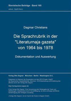 """Die Sprachrubrik in der """"Literaturnaja gazeta"""" von 1964 bis 1978 von Christians,  Dagmar"""