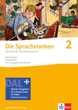 Die Sprachstarken 2 – Weiterentwicklung / Ausgabe ab 2021 von Hurschler,  Sibylle, Jurt Betschart,  Josy, Lindauer,  Thomas, Senn,  Werner