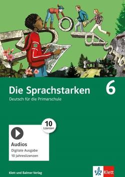 Die Sprachstarken 6 von Lötscher,  Gabi, Nänny,  Stephan, Sutter,  Elisabeth