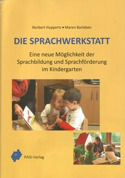 Die Sprachwerkstatt von Barleben,  Maren, Huppertz,  Norbert