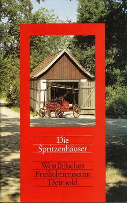 Die Spritzenhäuser von Kleinmanns,  Joachim