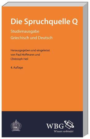 Die Spruchquelle Q von Heil,  Christoph, Hoffmann,  Paul