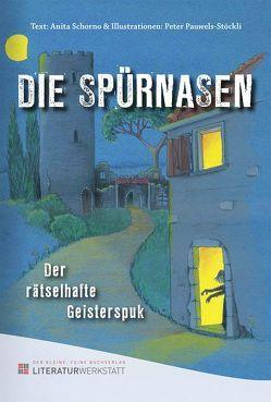 DIE SPÜRNASEN von Pauwels-Stöckli,  Peter, Schorno,  Anita
