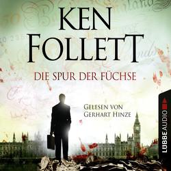 Die Spur der Füchse von Follett,  Ken, Hinze,  Gerhart