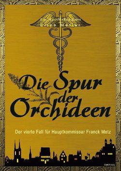 Die Spur der Orchideen von Meller,  Ellys