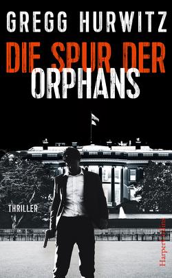 Die Spur der Orphans von Hurwitz,  Gregg