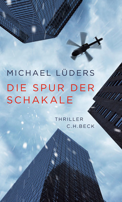 Die Spur der Schakale von Lüders,  Michael