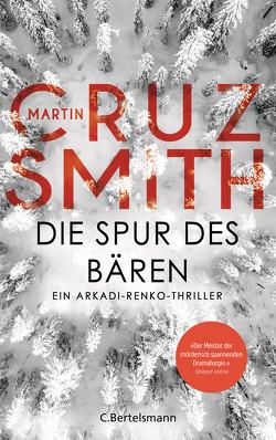 Die Spur des Bären von Cruz Smith,  Martin, Schmidt,  Rainer