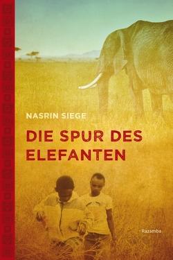Die Spur des Elefanten von Siege,  Nasrin