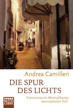 Die Spur des Lichts von Camilleri,  Andrea, Koegler,  Walter, Seuß,  Rita