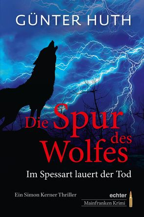 Die Spur des Wolfes von Huth,  Günter
