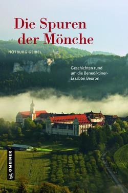 Die Spuren der Mönche von Geibel,  Notburg