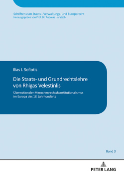 Die Staats- und Grundrechtslehre von Rhigas Velestinlis von Sofiotis,  Ilias I.