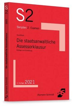 Die staatsanwaltliche Assessorklausur von Kock,  Rainer, Rieck,  Patrick