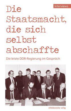 Die Staatsmacht, die sich selbst abschaffte von Bundesstiftung Aufarbeitung, Jacobs,  Olaf