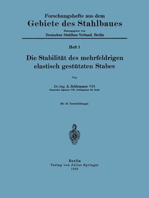 Die Stabilität des mehrfeldrigen elastisch gestützten Stabes von Deutscher Stahlbau-Verband Berlin,  NA, Schleusner,  A.