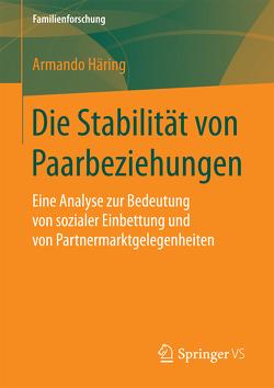 Die Stabilität von Paarbeziehungen von Häring,  Armando