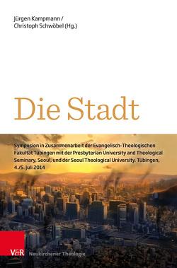 Die Stadt von Kampmann,  Jürgen, Schwöbel,  Christoph