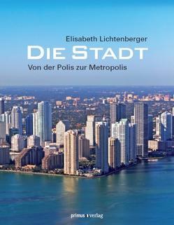 Die Stadt von Lichtenberger,  Elisabeth
