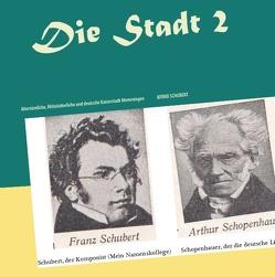 Die Stadt 2 von Schubert,  Bernd