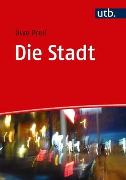 Die Stadt von Prell,  Uwe